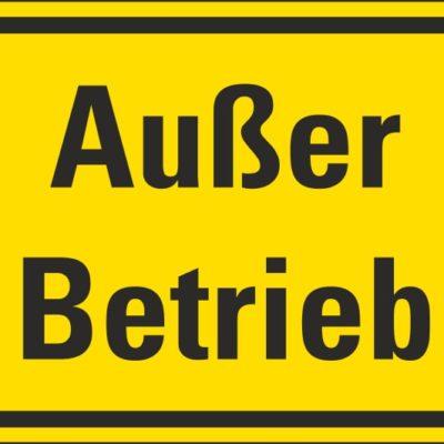 Außer Betrieb Hinweisschilder harold-shop.de